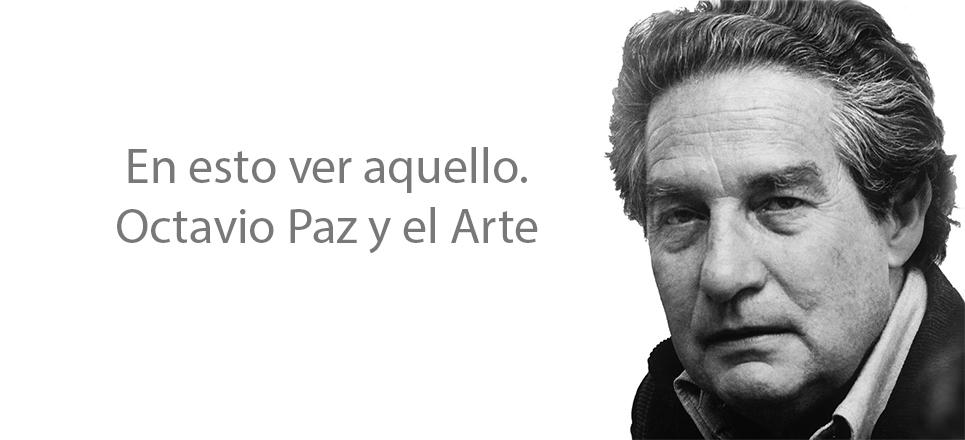 ¿Quién fue Octavio Paz?