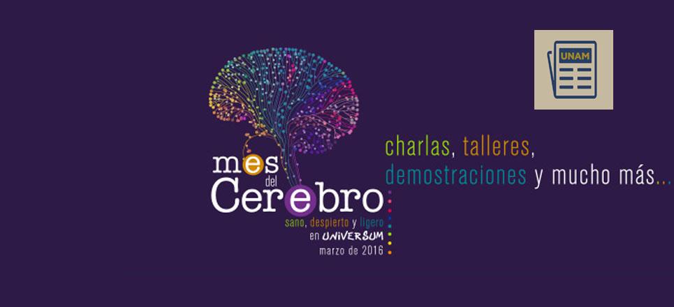 Mes del Cerebro en la UNAM