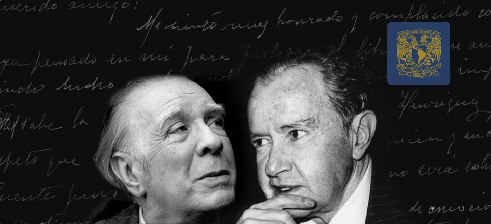 Jorge Luis Borges y Juan Rulfo, en la memoria de la UNAM