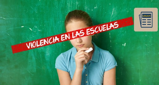 Combatir violencia escolar, una responsabilidad de todos: UNAM