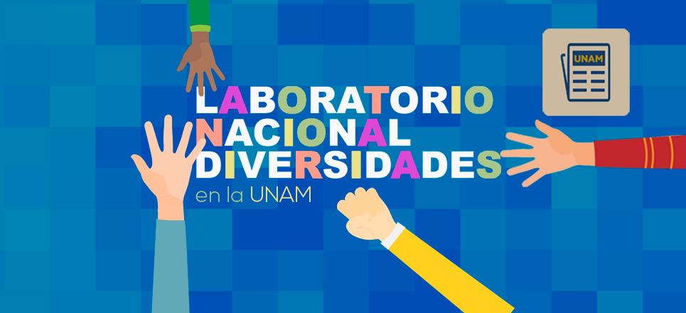 UNAM ya cuenta con el laboratorio Nacional de Diversidades