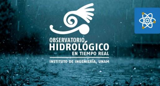 Observatorio Hidrológico de la UNAM cumple dos años