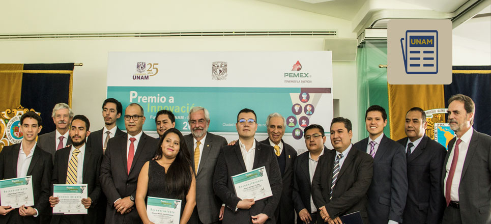Entregan Premio a la Innovación Fundación UNAM-Pemex 2018