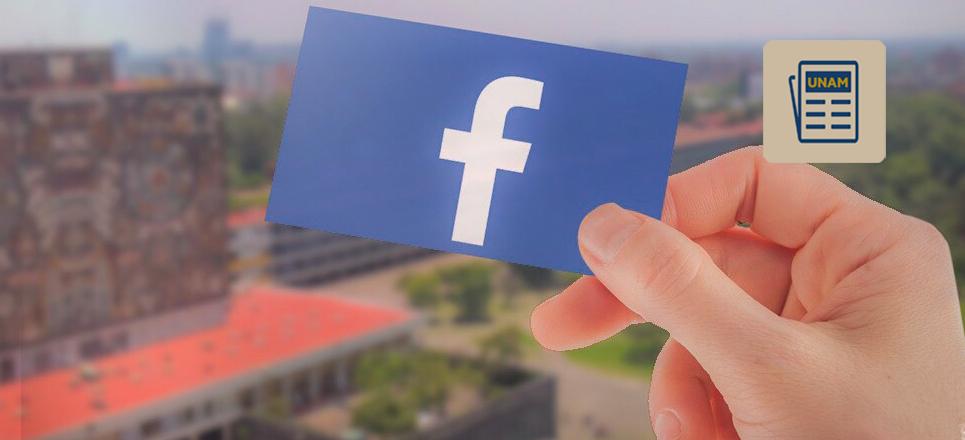 UNAM, la tercera universidad con más seguidores en Facebook