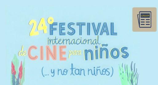 No te pierdas el 24 Festival Internacional de Cine para Niños